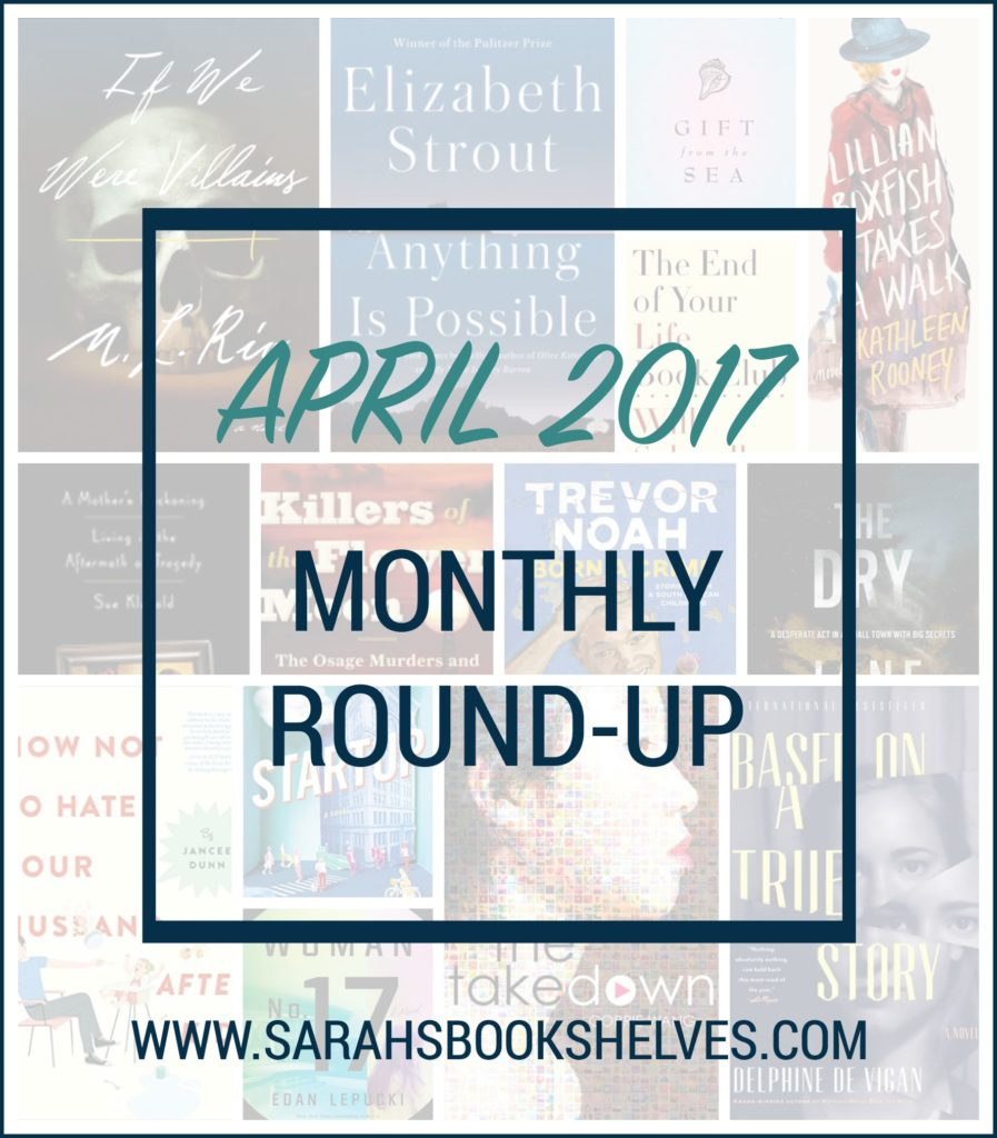 April 2017 Monthly Round-Up