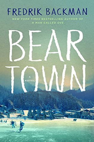 Beartown by Fredrick Backman