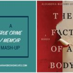 Fact of a Body by Alexandria Marzano-Lesnevich