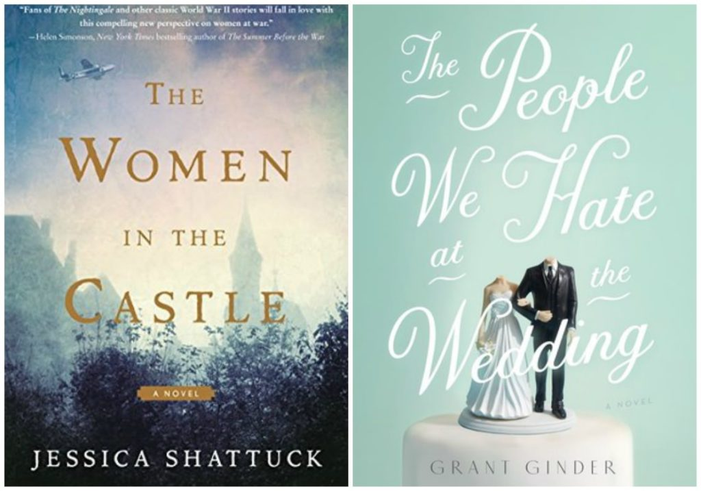 Women in the Castle by Jessica Shattuck, The People We Hate at the Wedding by Grant Grinder