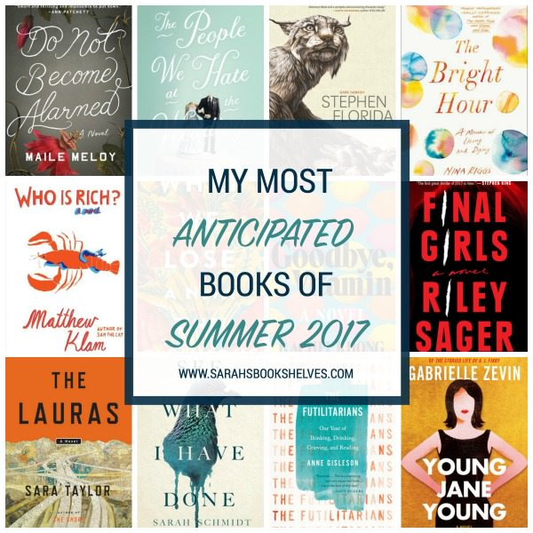 Most Anticipated Books of Summer 2017