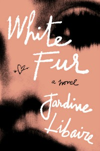 White Fur by Jardine Libaire