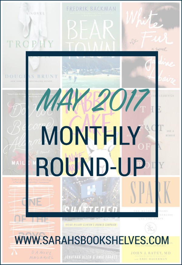 May 2017 Monthly Round-Up