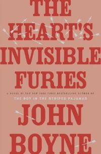 Heart's Invisible Furies by John Boyne