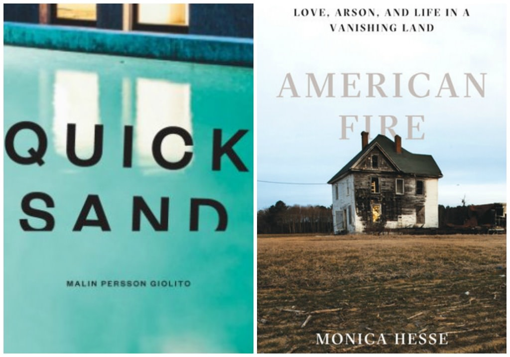 Quicksand by Malin Persson Giolito, American fire by Monica Hesse
