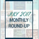 July 2017 Monthly Round-Up