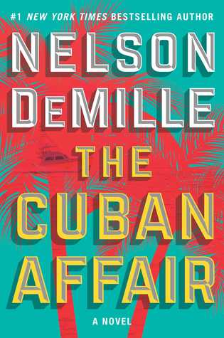 Cuban Affair by Nelson DeMille