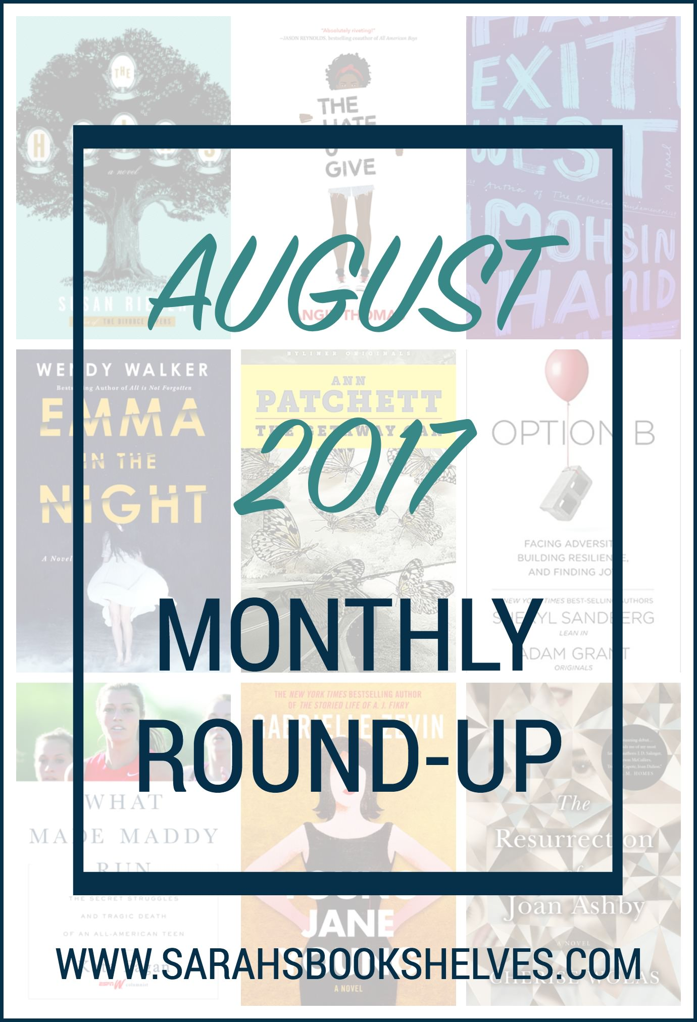 August 2017 Monthly Round-Up: my third slumpy reading month in a row, but I did read my most satisfying psychological thriller since Gone Girl!