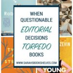 When Questionable Editorial Decisions Torpedo Books