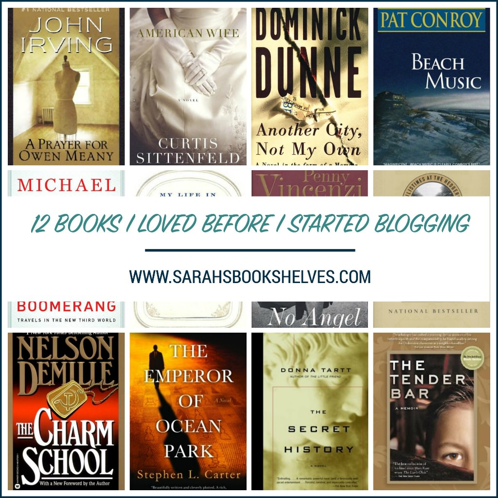 Books I Loved Before I Started Blogging