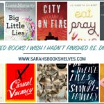 Top 10 Hyped Books I Wish I Hadn't Finished