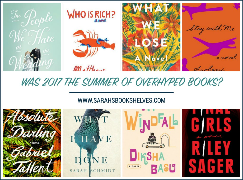 Was 2017 Summer of Overhyped Books