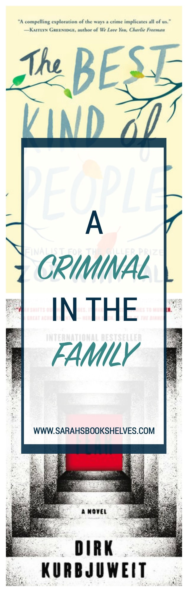 What would you do if a family member is accused of a horrific crime? The Best Kind of People and Fear address this situation in very different ways. #book #bookreview #bookish #bookworms #booklovers #reading
