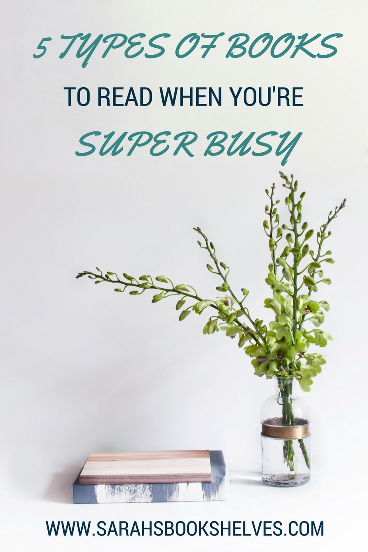 5 Types of Books to Read When You're Super Busy