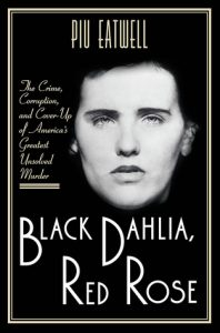 Black Dahlia Red Rose