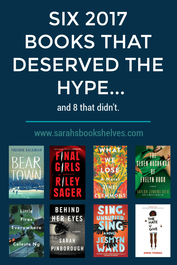 Six 2017 Books that Deserved the Hype...and Eight That Didn't: Sadly, there were so many more books that didn't deserve the hype than did last year. And, suffice it to say I did not agree with the serious literary critics or publisher buzz. Let's hope 2018's list is better! #reading #books #bookish #bookworm #booklover #bookstagram #bestbooksof2017