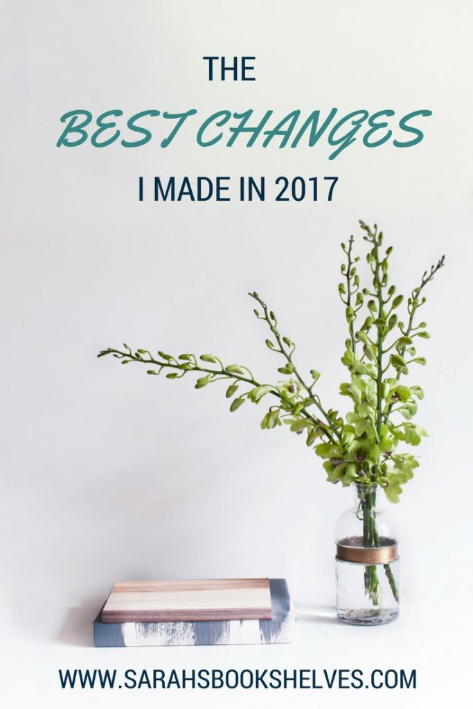 Best Changes I Made in 2017