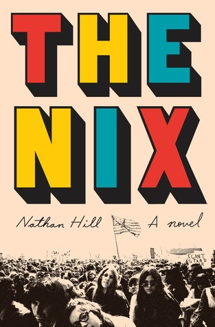 The Nix by Nathan Hill