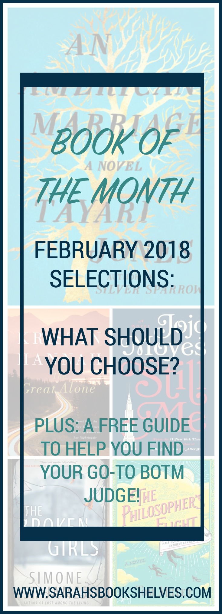 Book of the Month February 2018 selections are out and I've got commentary on all the books, plus a free guide to find YOUR go-to BOTM judge! #reading #book #bookish #bookworms #booklovers #BOTM