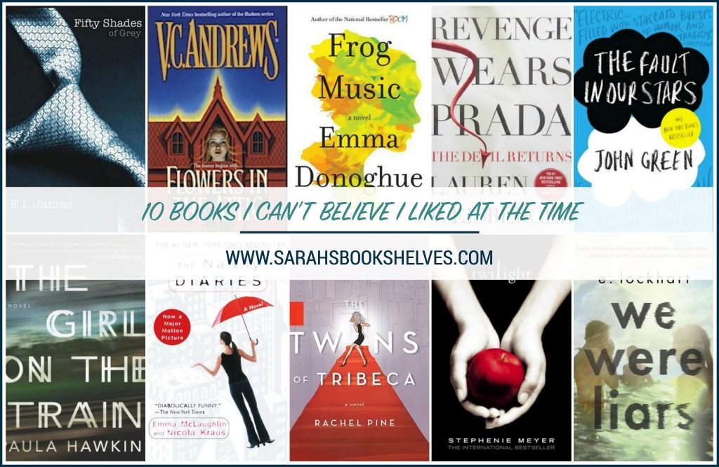 Books I Can't Believe I Liked at the time