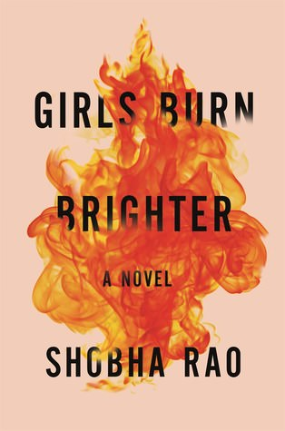 Girls Burn Brighter by Shobna Rao