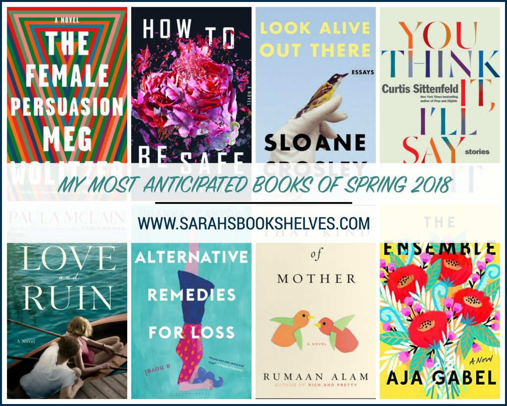 Most Anticipated Books of Spring 2018