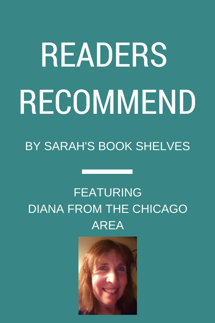 Readers Recommend is a feature where a regular blog reader shares an older book she loved, a new book she loves, and a book she doesn't love. | Books to Read | Books for Women | Book Lovers | Reading List #reading #book #bookish #bookworms #booklovers