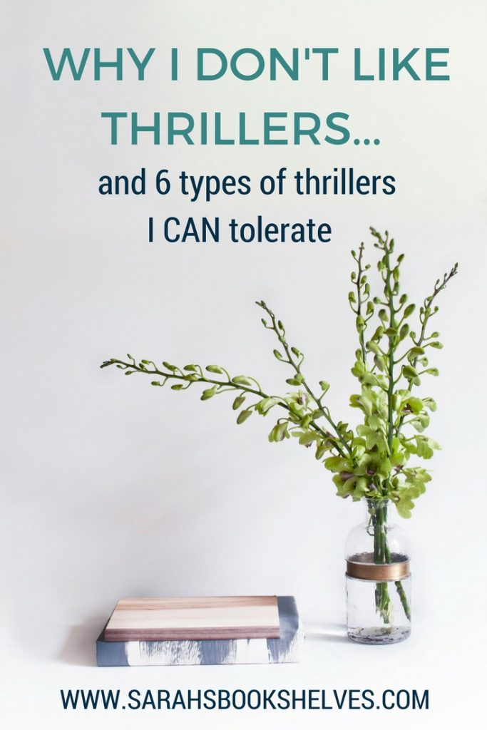 Why I Don't Like Thrillers