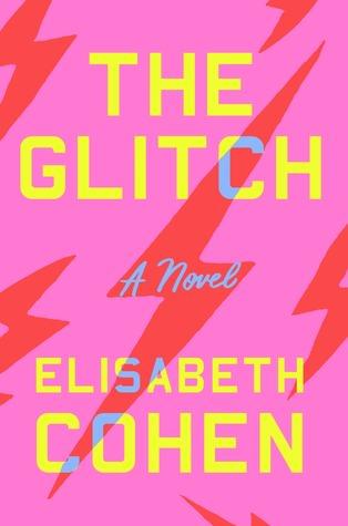 The Glitch, Elisabeth Cohen