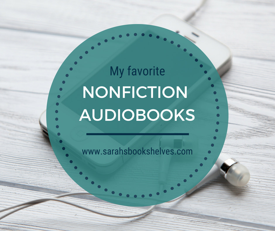 Favorite Nonfiction Audiobooks