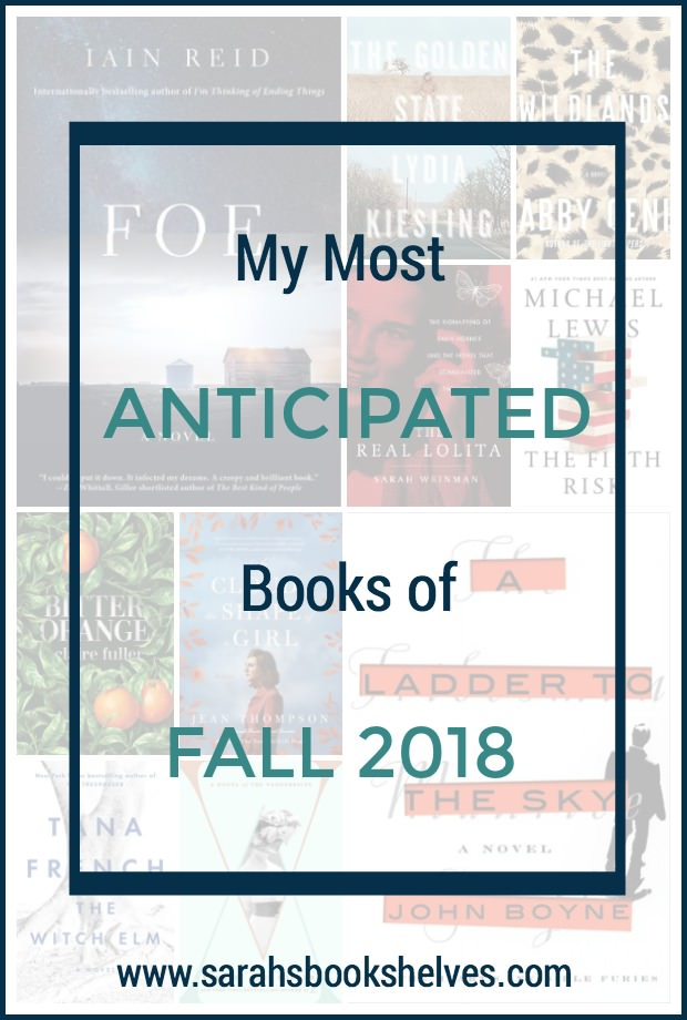 My Most Anticipated Books to Read This Fall (2018): It's big, buzzy book season and these are the adult books coming out that I'm most excited about! #reading #books #bookish #bookworm #booklover #bookstagram