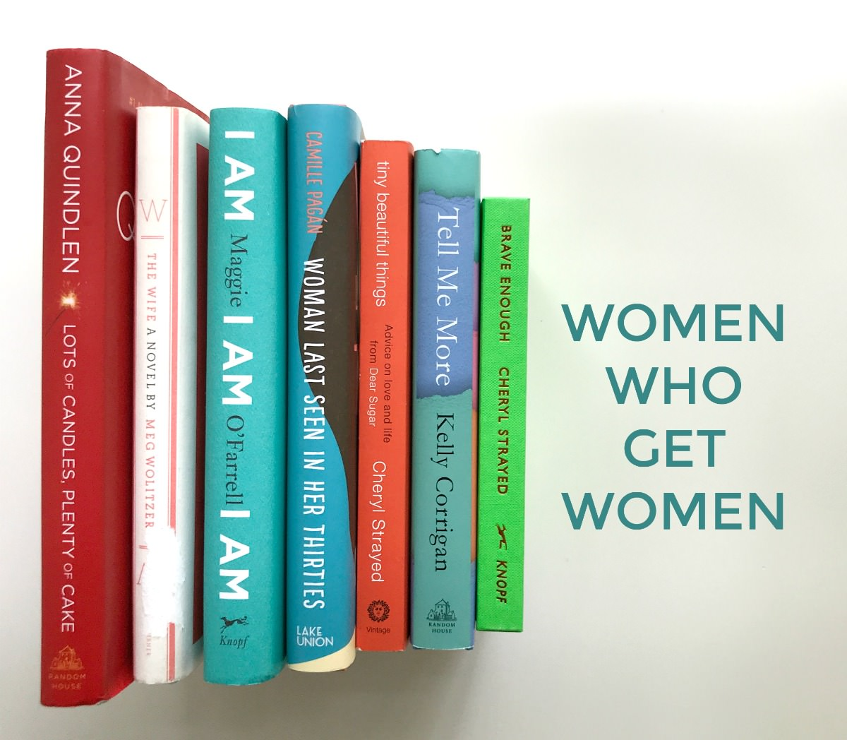 Women Who Get Women
