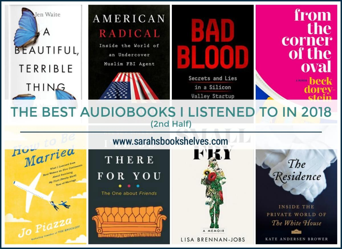 Best Audiobooks I listened to in the second half of 2018