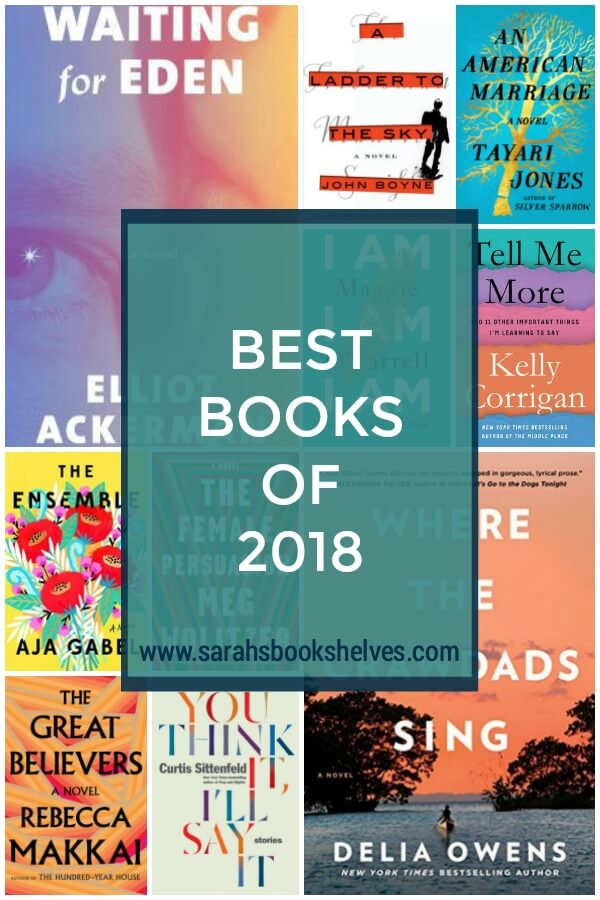 Best Books of 2018: What 2018 books should you add to your reading list ASAP? Some of these are also perfect for book club. #reading #books #bookish #bookworm #booklover #bookstagram #bestbooksof2018
