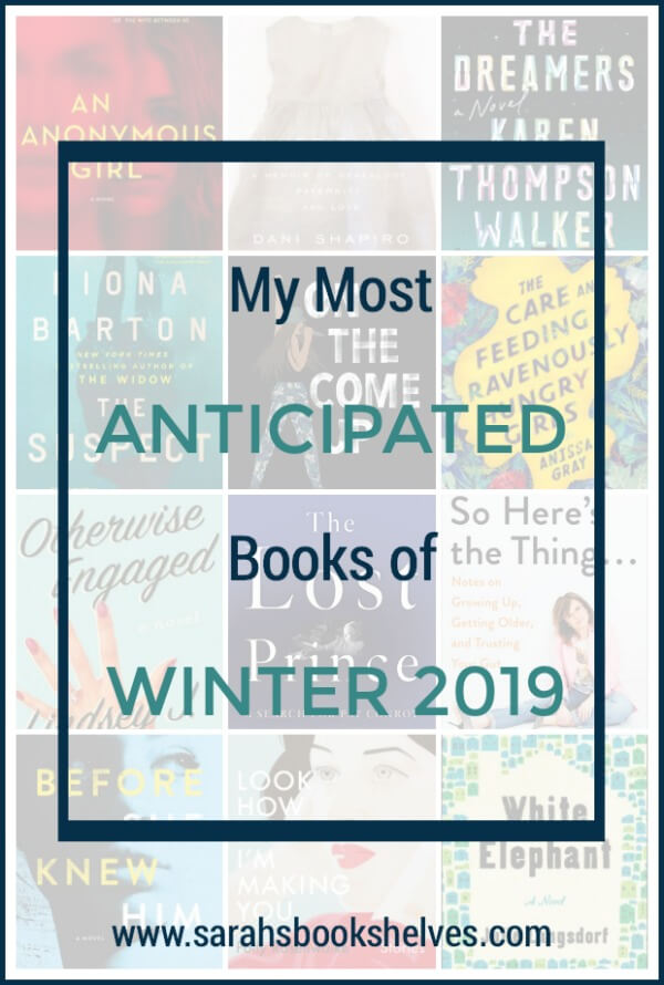 My Most Anticipated Books to Read This Winter (2019): I've got 12 new books to add to your reading list...and a bunch more on my accompanying podcast episode! #reading #books #bookish #bookworm #booklover #bookstagram