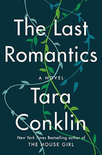 Last Romantics by Tara Conklin