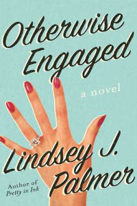 Otherwise Engaged by Lindsey J. Palmer