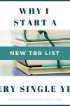 Why I Start a New TBR list every single year