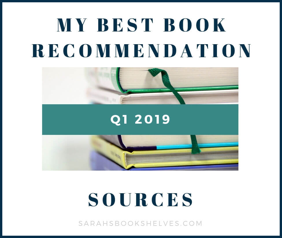 Q1 2019 Book Recommendation Sources