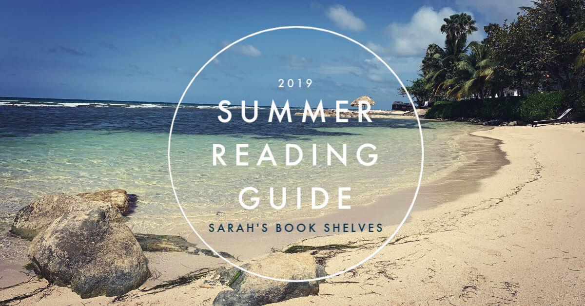 64a8ac579d0 2019 Summer Reading List - Sarah's Book Shelves