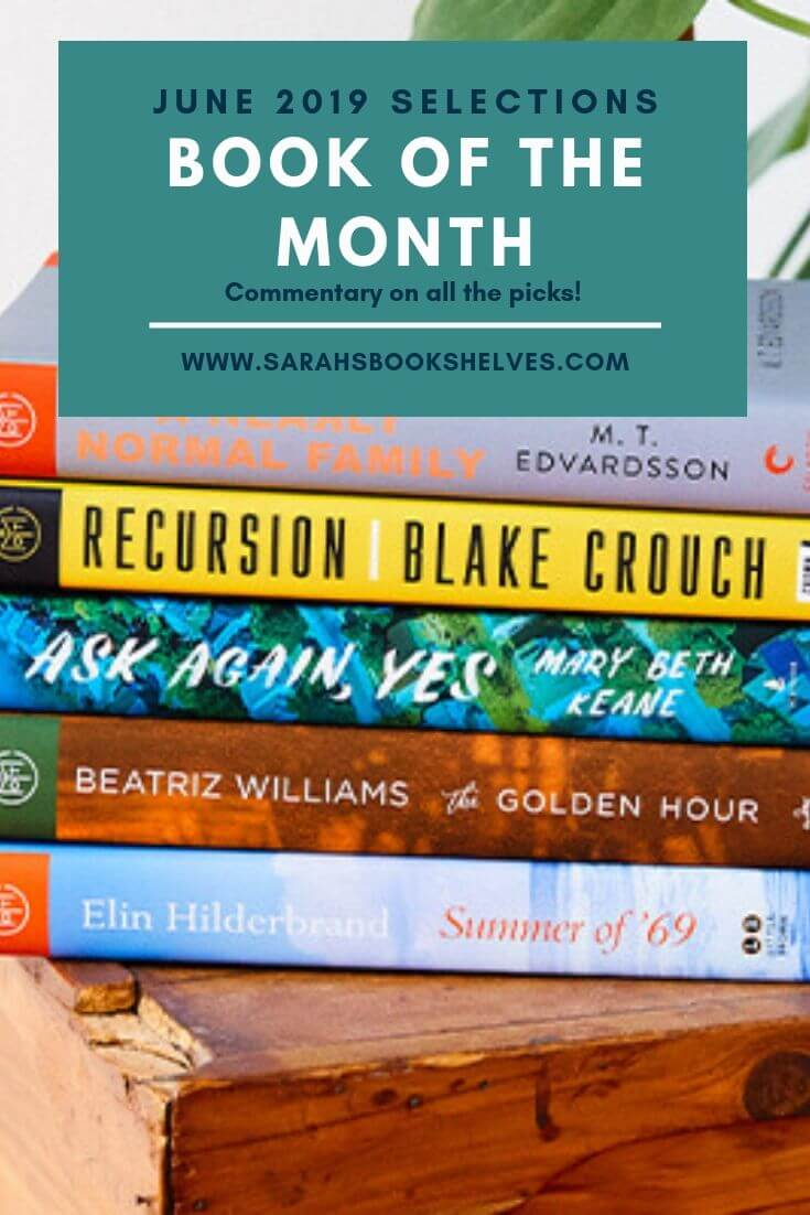 Book of the Month June 2019 Selections
