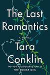 Last Romantics by Tara Conklin