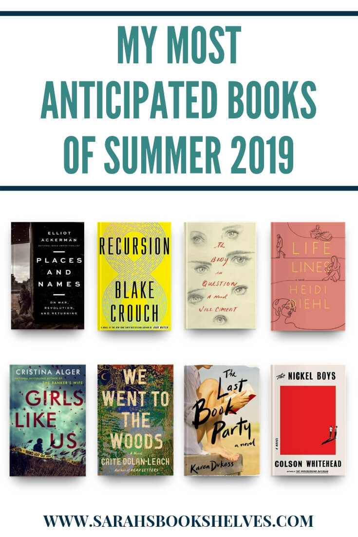 Most Anticipated Books Summer 2019