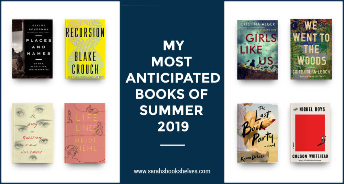 Most Anticipated Books of Summer 2019