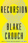 Recursion by Blake Crouch