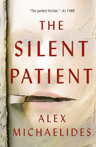 Silent Patient by Alex Michaelides