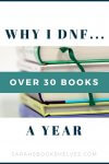 Why I DNF Over 30 Books a Year