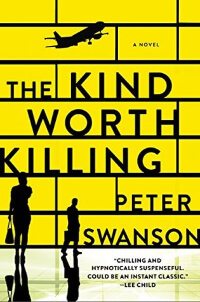 Kind Worth Killing by Peter Swanson