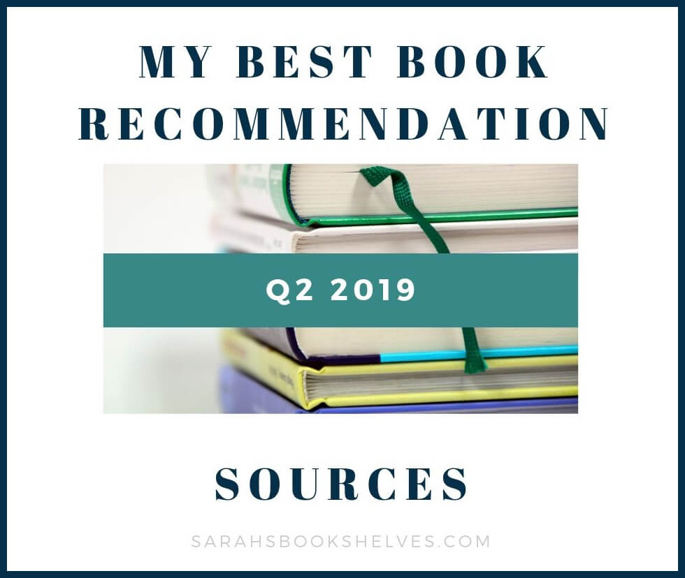 Q2 2019 book recommendation sources
