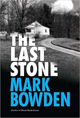 Last Stone by Mark Bowden